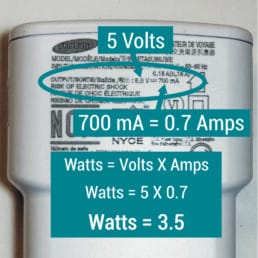 Wallts = Volts X Amps, Watts = 5 volts X 0.7 Amps, Watts = 3.5